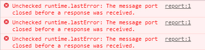 Unchecked runtime.lastError: The message port closed before a response was received.